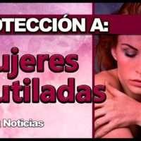 PROTECCION PARA MUJERES MUTILADAS