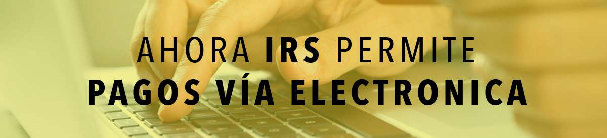 banner-irs-permite-pagos-via-electronica